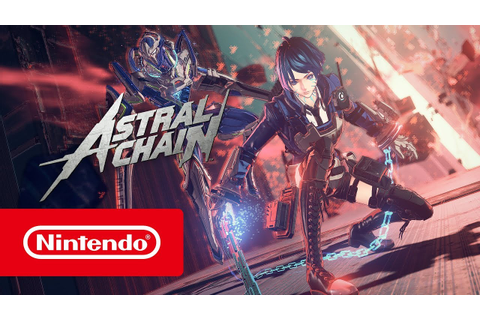 ASTRAL CHAIN - E3 2019 Trailer (Nintendo Switch) - YouTube