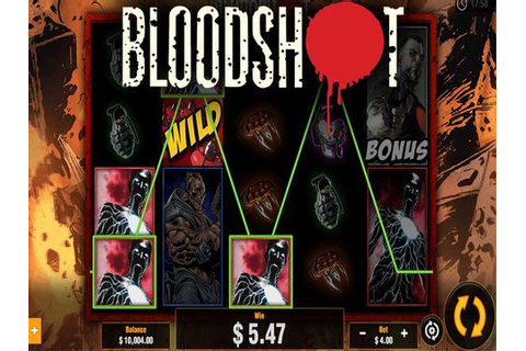 Bloodshot : Free Play Slot Machine