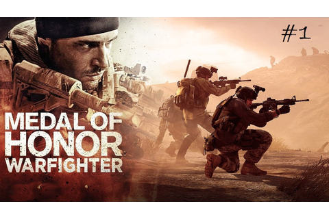 Medal of Honor Warfighter: Limited Edition Gameplay #1 ...