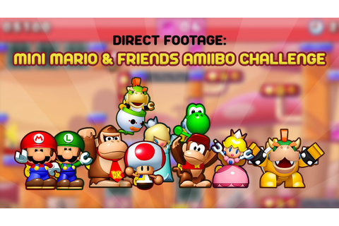 Mini Mario & Friends: amiibo Challenge | Direct 1080/60 ...