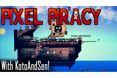 Pixel Piracy - Best Pirate Game EVER! - YouTube
