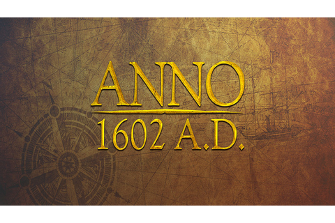 Anno 1602 A.D Full Download Archives - Free GoG PC Games