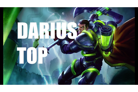 League of Legends - Darius Top - Full Game Commentary ...