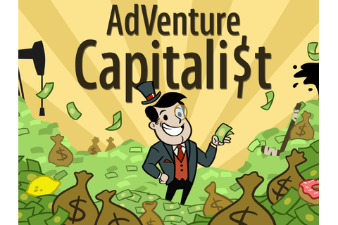 'AdVenture Capitalist', A Video Game That Tasks the Player ...