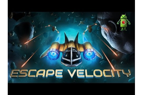 Escape Velocity Space Shooter (iOS/Android) Gameplay HD ...