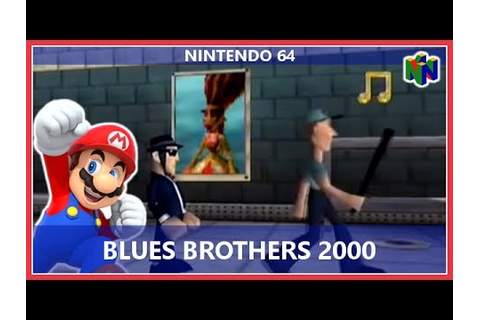 Blues Brothers 2000 (Nintendo 64) - YouTube