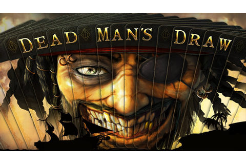 Dead Man's Draw - Universal - HD (Sneak Peek) Gameplay ...