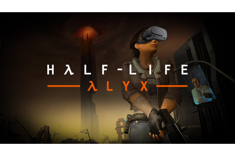 Half-Life: Alyx: What we know about Valve's upcoming full ...