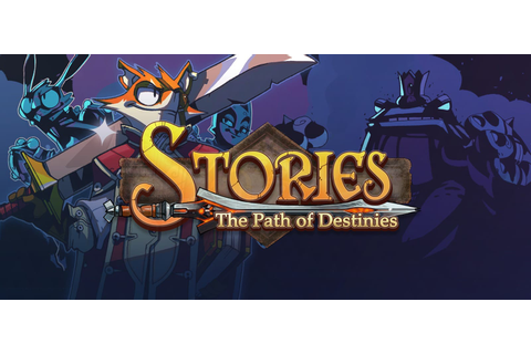 Stories: The Path Of Destinies - Download