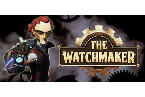 THE WATCHMAKER PC GAME FREE DOWNLOAD - PC Games Download ...