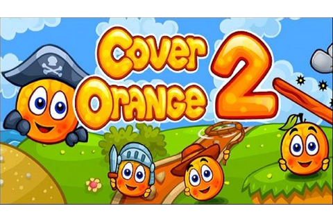 Cover Orange 2 Gameplay HD - For iPhone/iPod Touch/iPad ...