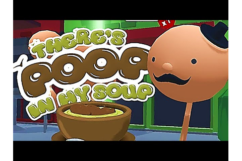 There's Poop in my Soup: Pooping with Friends by K Bros ...