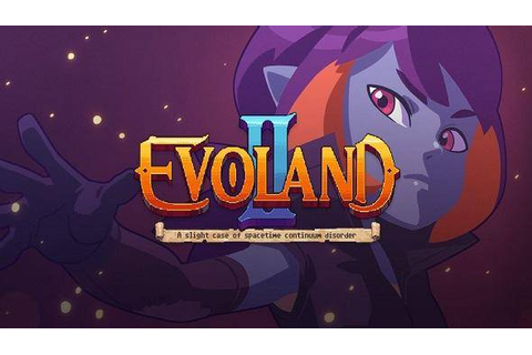 Compra Evoland 2, A Slight Case of Spacetime Continuum ...