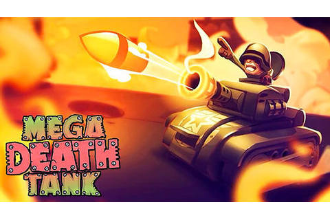 Super mega death tank for Android - Download APK free