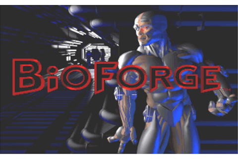 BioForge (Video Game) - TV Tropes