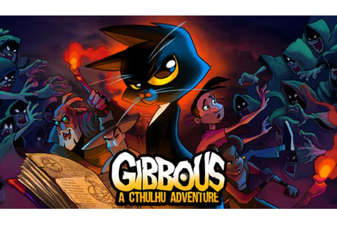 Gibbous - A Cthulhu Adventure » FREE DOWNLOAD | CRACKED ...