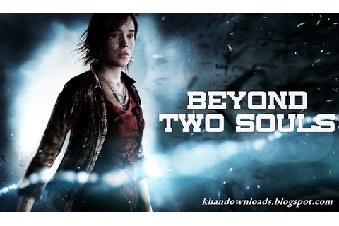 Beyond Two Souls Full Version Game Download | Games ...