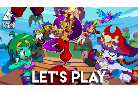 Shantae: Half Genie Hero Gameplay - Let's Play (Nintendo ...