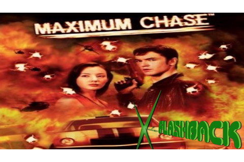 Maximum Chase (Xbox)-Viridian Flashback - YouTube