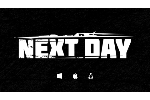 Next Day: Survival - Download Full PC Game - Crack ...