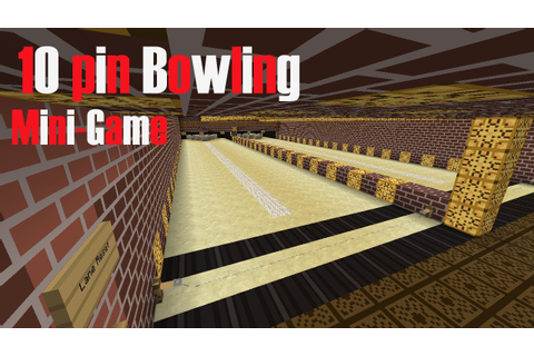 Minecraft 1.7 - 10 pin bowling - Mini-game - YouTube