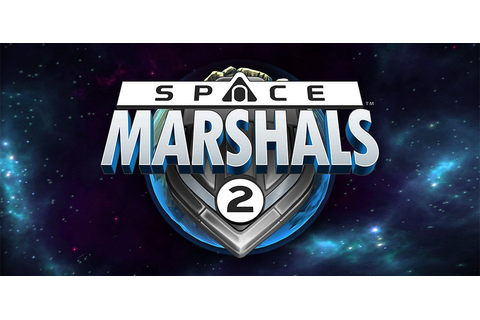Space Marshals 2 for PC Download Free - GamesCatalyst