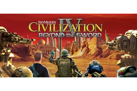 Civilization IV: Beyond the Sword on Steam