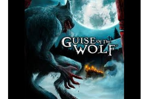Let's Play Guise Of The Wolf Part 1 SCARY WEREWOLF! [PC ...