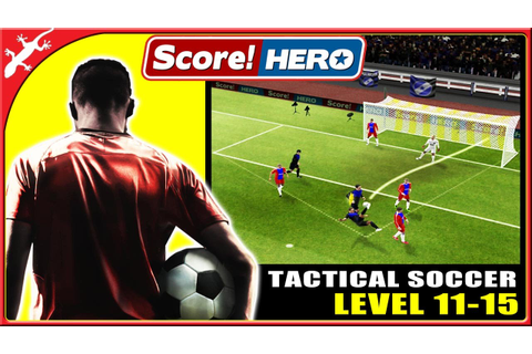 Score Hero : Great Tactical Soccer Game - Level 11-15 (ios ...