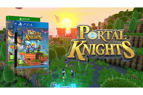 Portal Knights is coming to PlayStation 4 and Xbox One ...