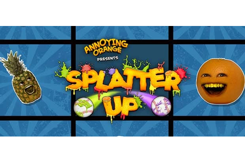 Annoying Orange: Splatter Up! Apk Full V1.0.3 - Free Full ...