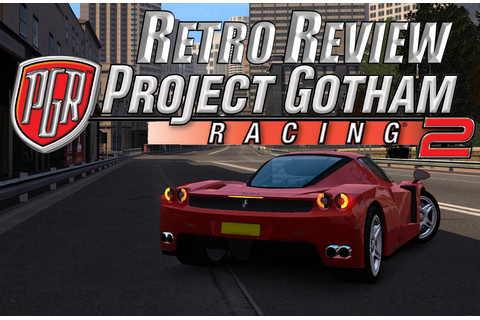The Game Defender: Retro Review: Project Gotham Racing 2