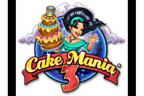 Cake Mania 3 Game Full for Free - YouTube