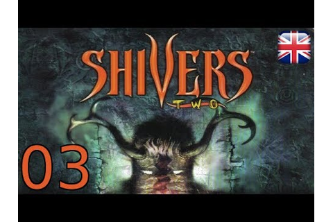 Shivers 2: Harvest of Souls - [03/18] - [Barber: Bahos #2 ...
