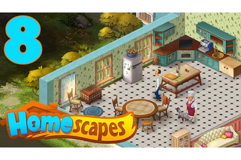 HOMESCAPES STORY WALKTHROUGH - PART 8 GAMEPLAY - OPENING ...