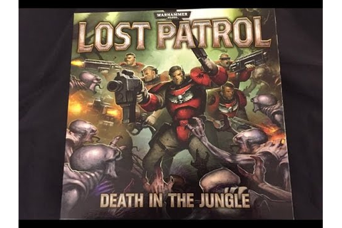 Boardgame Battle Report ; We play Lost Patrol ( full game ...