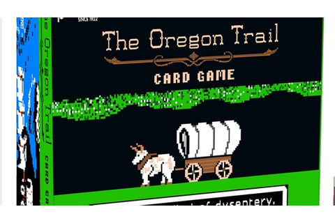 Target selling exclusive Oregon Trail card game - Pacific ...