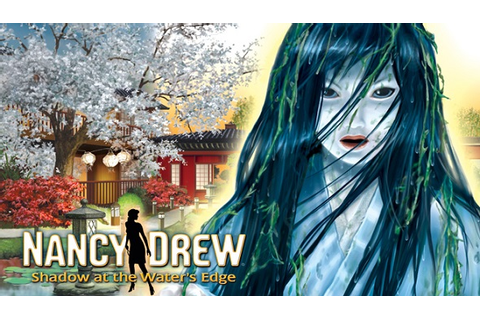 Buy Nancy Drew: Shadow at the Waters Edge key | DLCompare.com