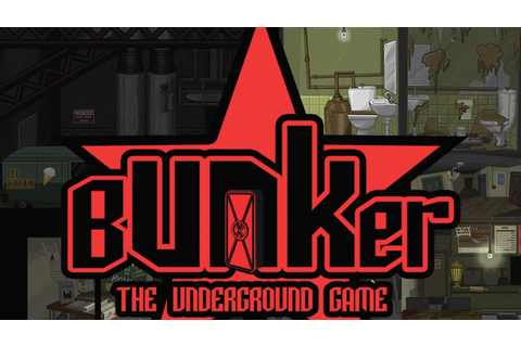 Bunker - The Underground Game PC Gameplay & Giveaway ...