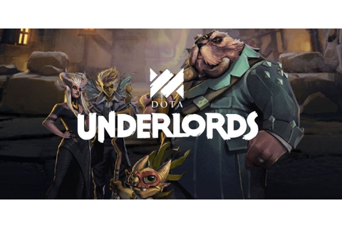 Dota Underlords Proves Valve Only Remakes Mods | ScreenRant