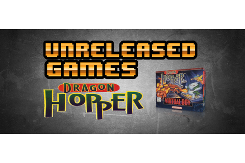 Unreleased Games | Dragon Hopper