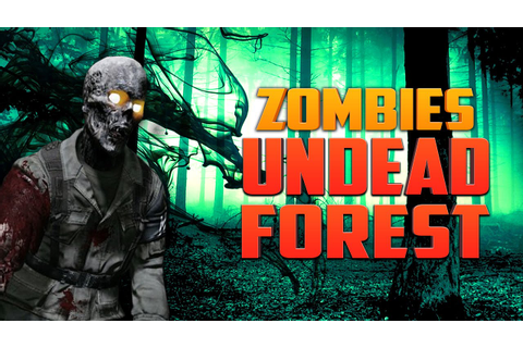 UNDEAD FOREST - GUN GAME SPECIAL ★ Call of Duty Zombies ...