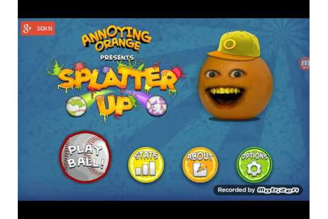 annoying orange splatter up game play - YouTube