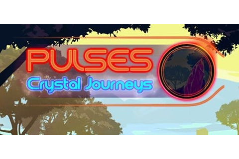 Pulses - Crystal Journeys Forum