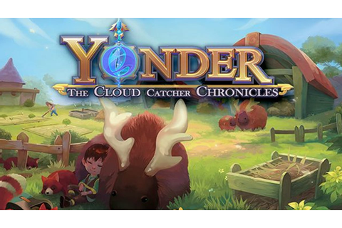 Yonder: The Cloud Catcher Chronicles » FREE DOWNLOAD ...