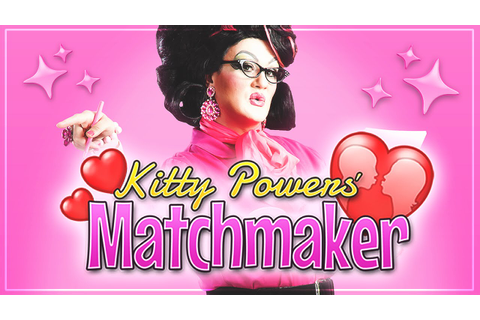 Kitty Powers' Matchmaker // GLAM DATES - YouTube