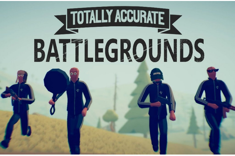 Totally Accurate Battlegrounds - DL/PC - Games Online PRO