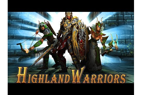 Highland Warriors HD Android GamePlay Part 1 [Game For ...