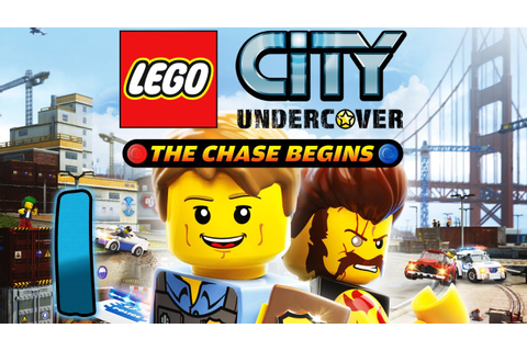 Let's Play Lego City Undercover The Chase Begins Part 1 ...