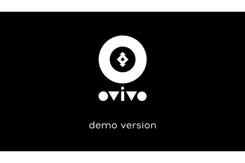 OVIVO_win_demo file - Indie DB